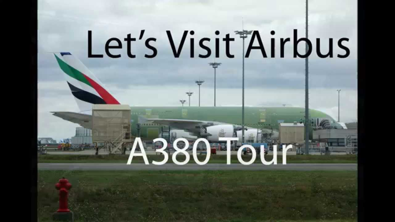 Let's visit Airbus photo de youtube.com