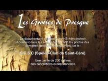 Vidéo des Grottes de Presque