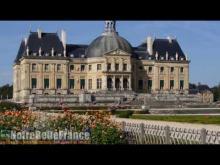 Château de Vaux-le-Vicomte en Vidéo