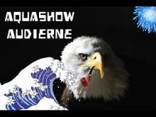 Aquashow en vidéo