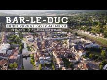 Bar-le-Duc en vidéo